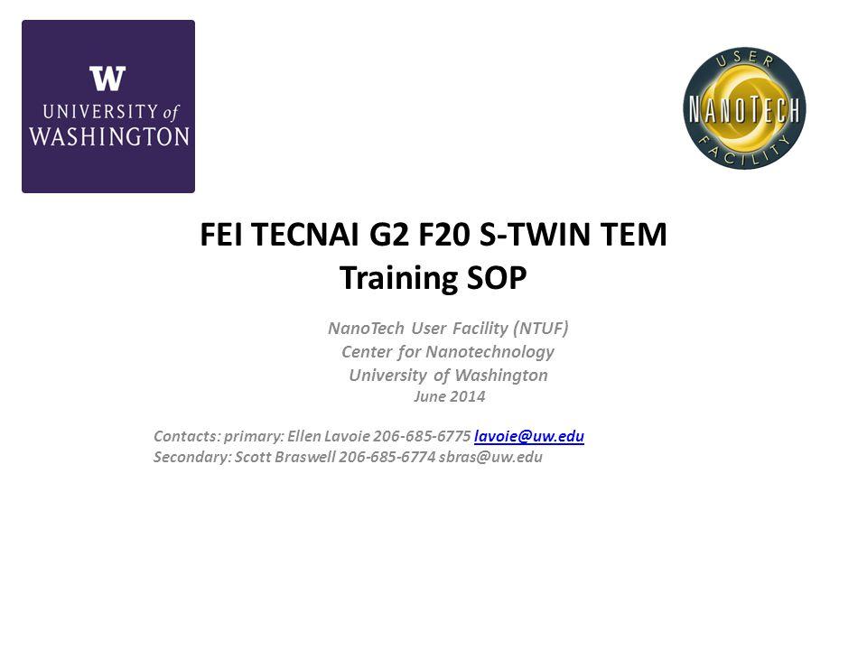 FEI TECNAI G2 F20 S-TWIN TEM Training SOP