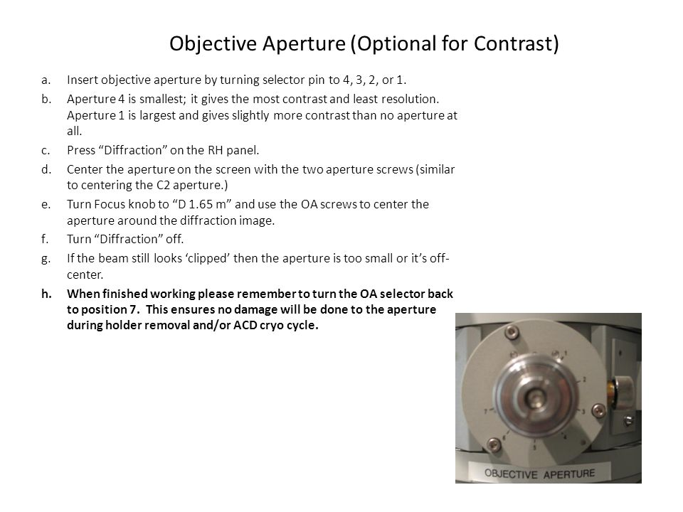Objective Aperture (Optional for Contrast)