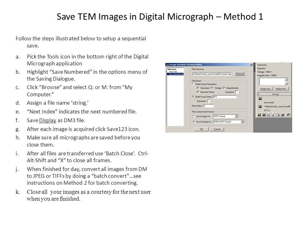 Save TEM Images in Digital Micrograph – Method 1