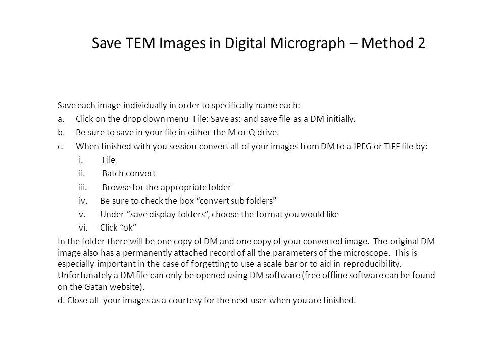 Save TEM Images in Digital Micrograph – Method 2