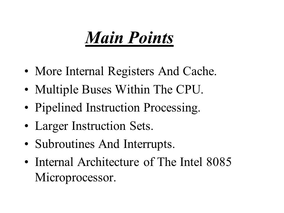 Main Points More Internal Registers And Cache.