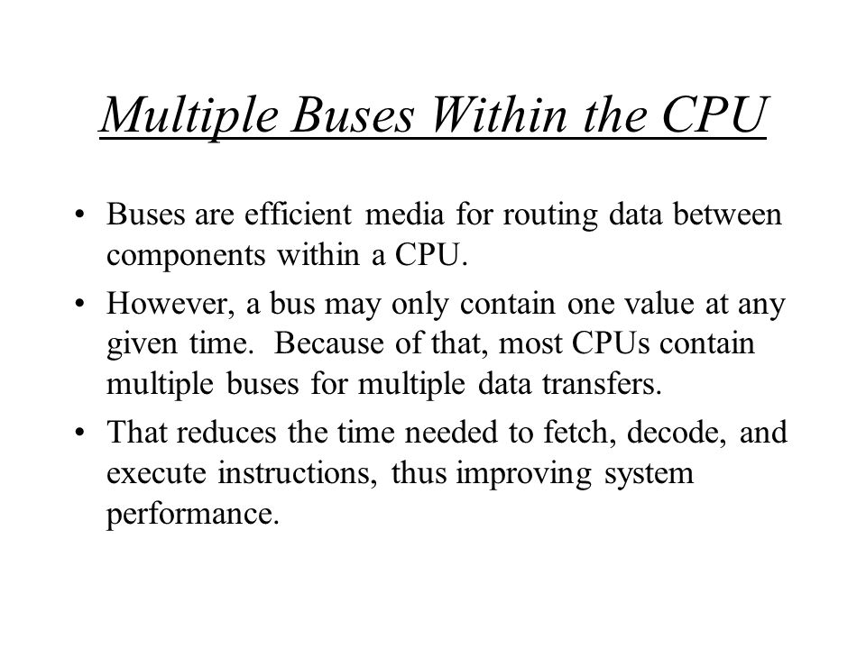 Multiple Buses Within the CPU