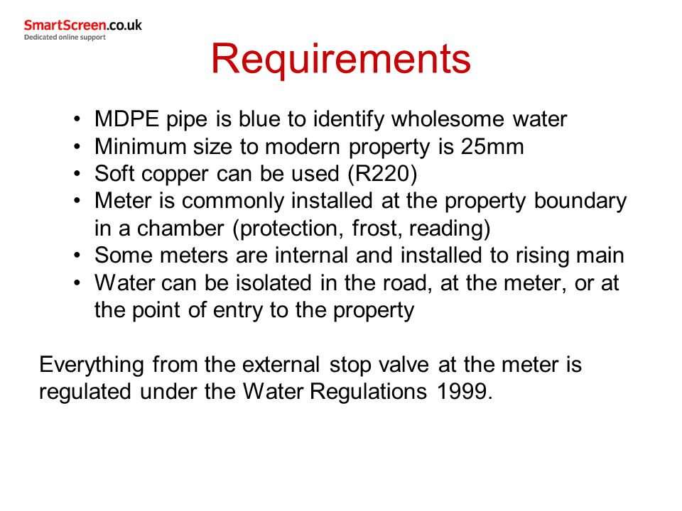 Requirements MDPE pipe is blue to identify wholesome water