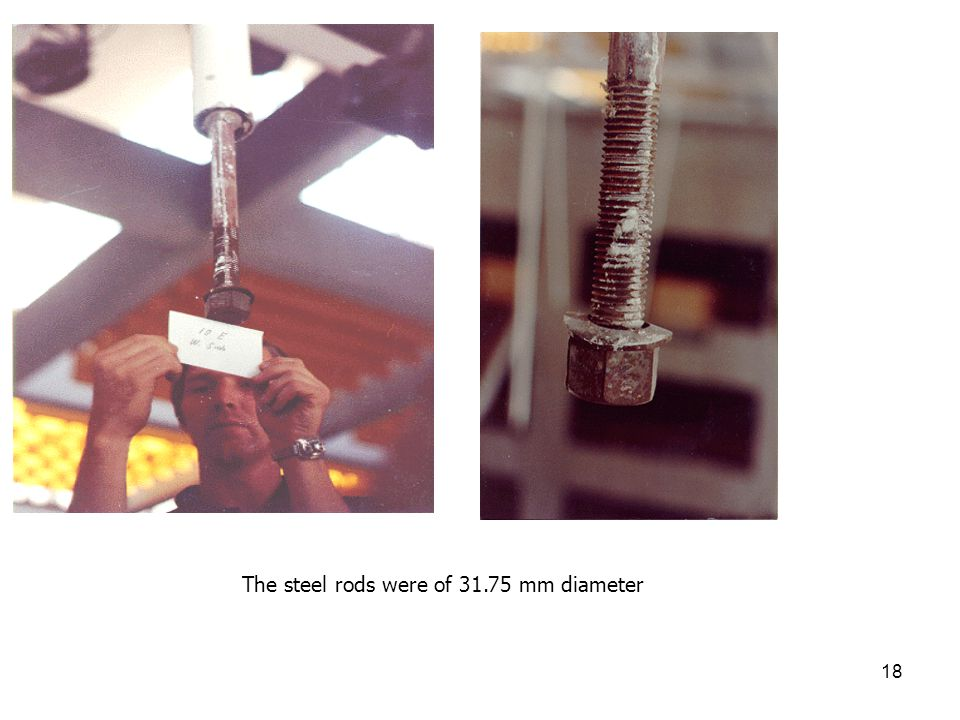 The steel rods were of 31.75 mm diameter