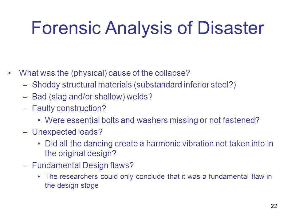 Forensic Analysis of Disaster