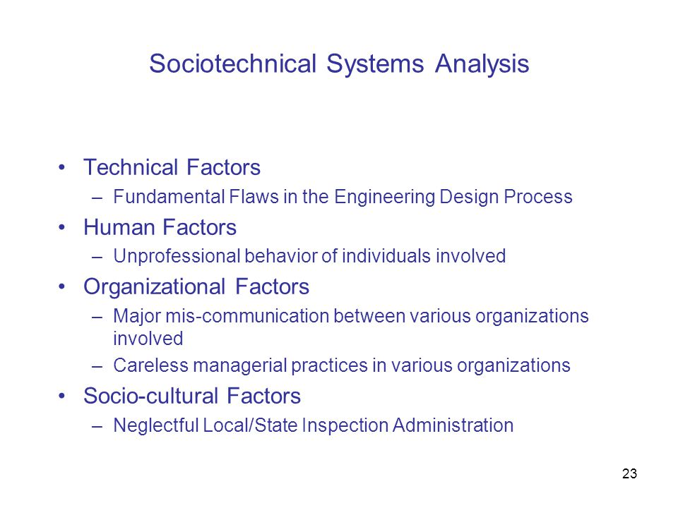 Sociotechnical Systems Analysis