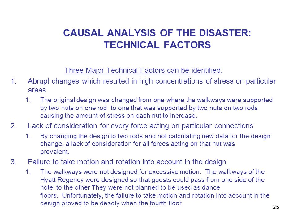CAUSAL ANALYSIS OF THE DISASTER: TECHNICAL FACTORS