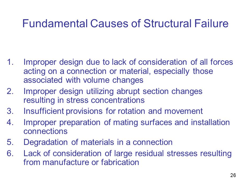 Fundamental Causes of Structural Failure