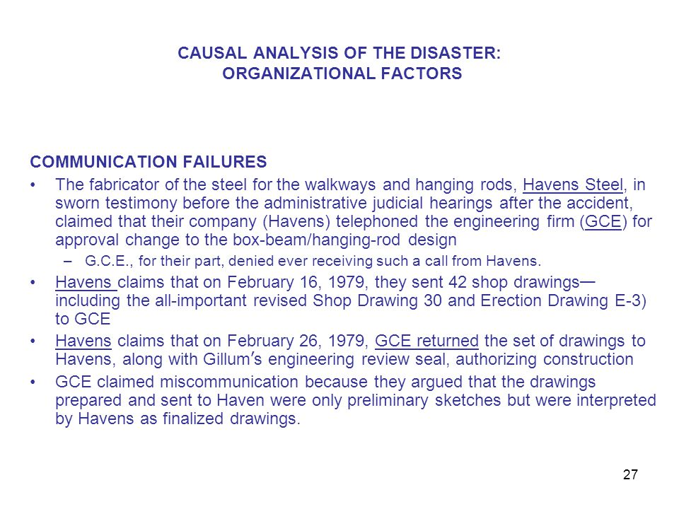 CAUSAL ANALYSIS OF THE DISASTER: ORGANIZATIONAL FACTORS