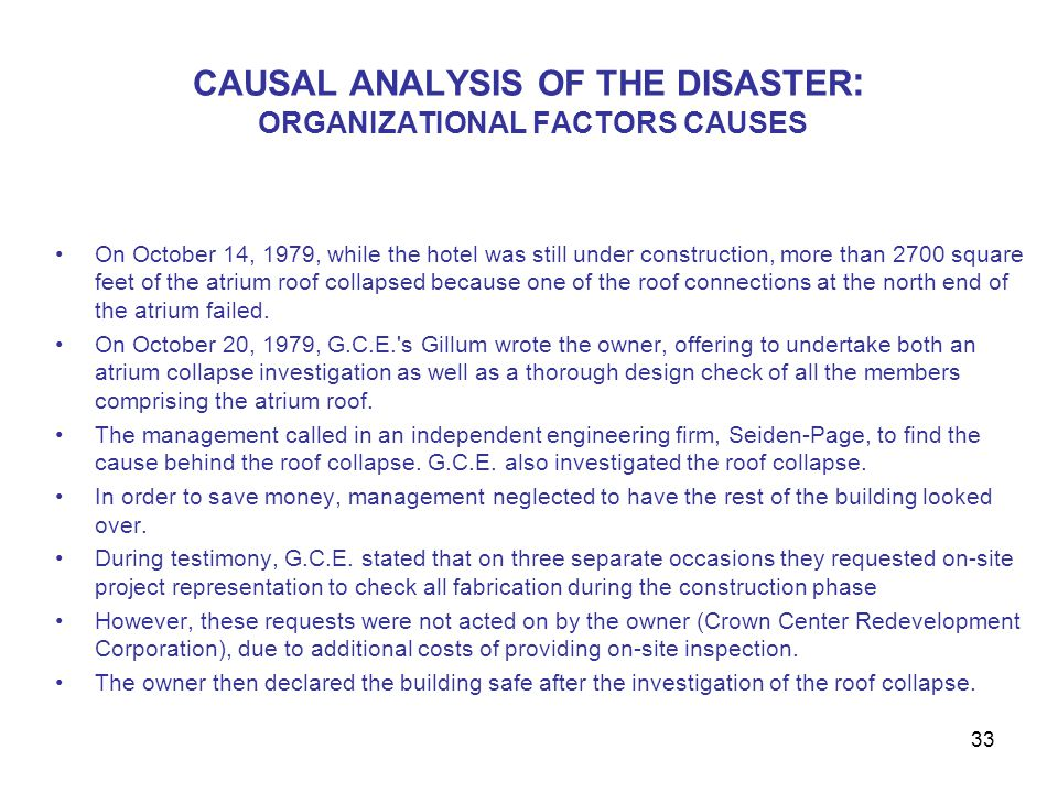 CAUSAL ANALYSIS OF THE DISASTER: ORGANIZATIONAL FACTORS CAUSES