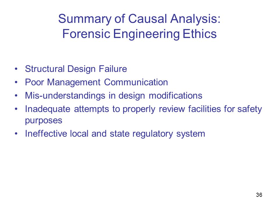 Summary of Causal Analysis: Forensic Engineering Ethics
