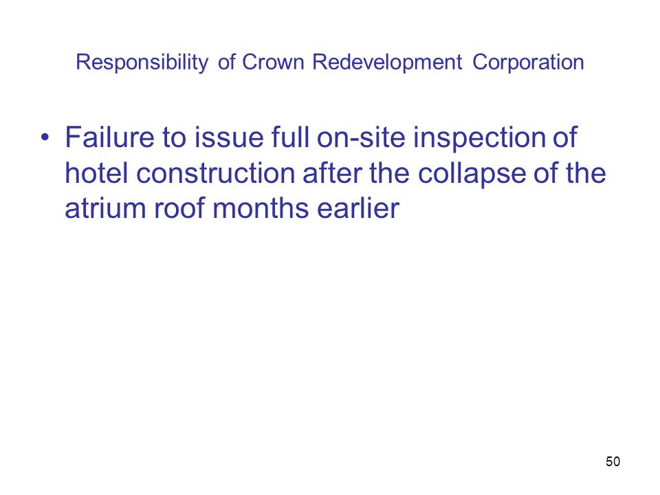 Responsibility of Crown Redevelopment Corporation