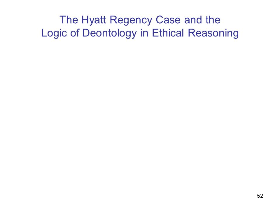 The Hyatt Regency Case and the Logic of Deontology in Ethical Reasoning