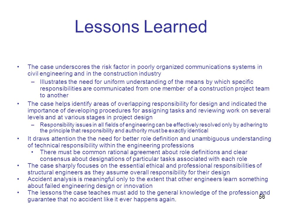 Lessons Learned The case underscores the risk factor in poorly organized communications systems in civil engineering and in the construction industry.