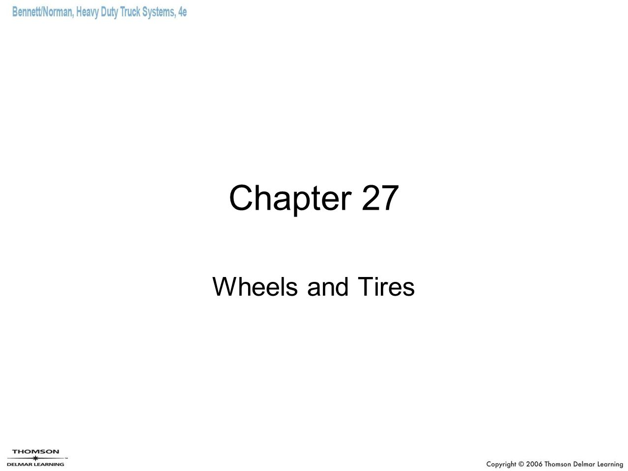 Chapter 27 Wheels and Tires