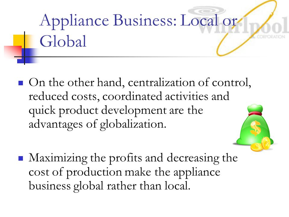 Appliance Business: Local or Global