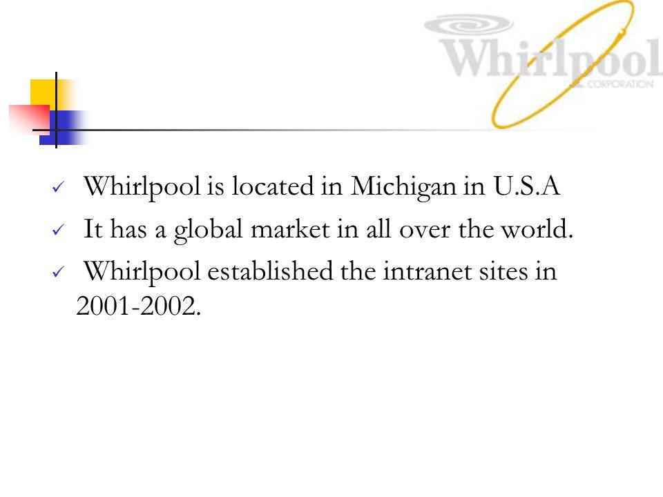Whirlpool is located in Michigan in U.S.A