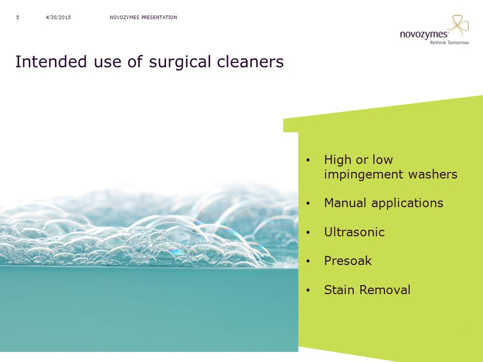 Intended use of surgical cleaners
