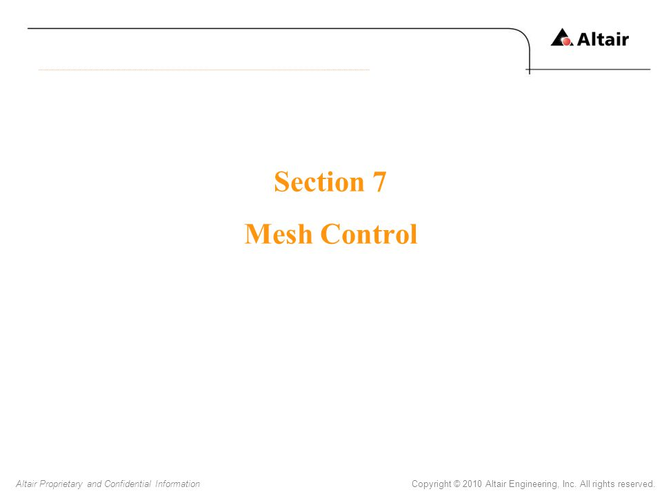 Section 7 Mesh Control