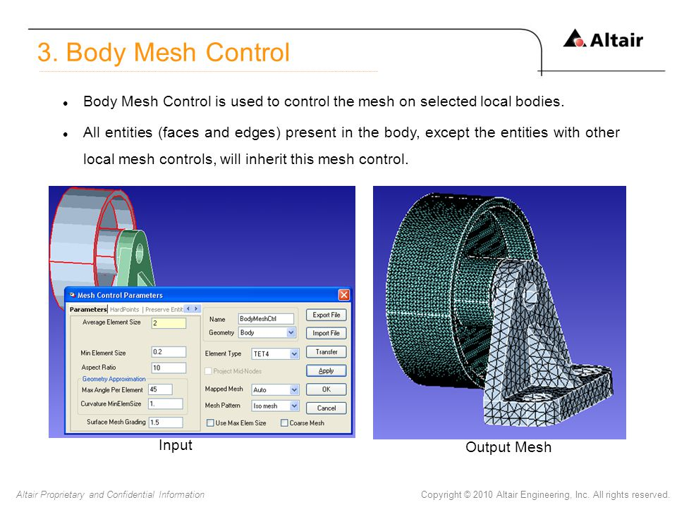 3. Body Mesh Control Body Mesh Control is used to control the mesh on selected local bodies.