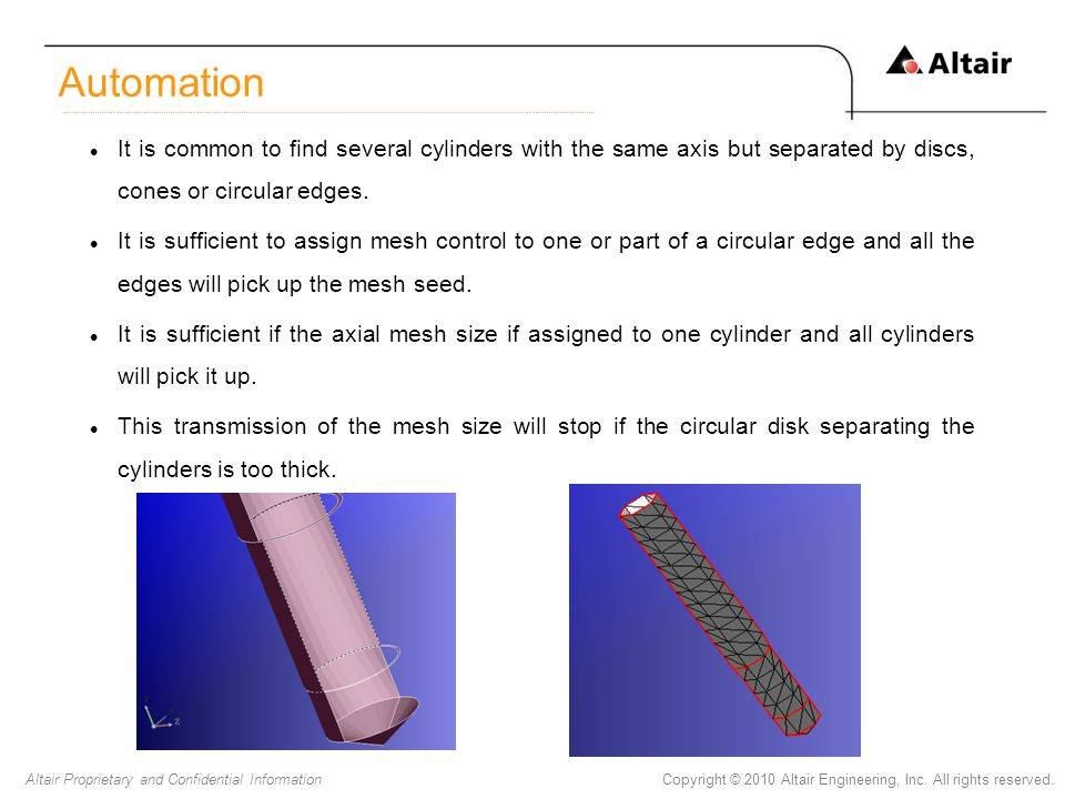 Automation It is common to find several cylinders with the same axis but separated by discs, cones or circular edges.