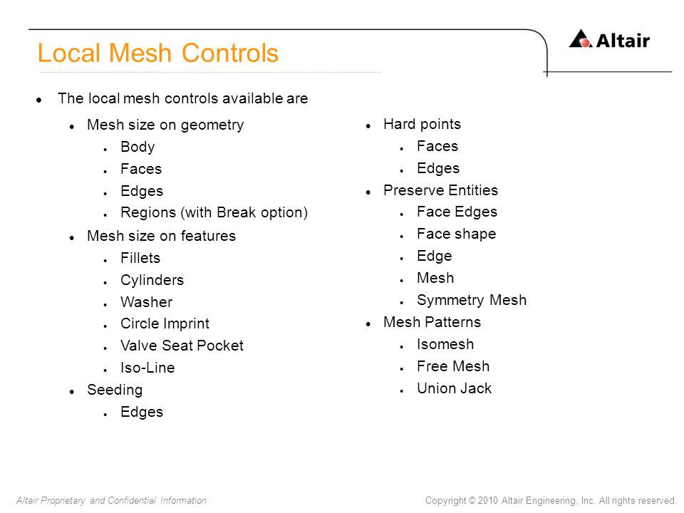 Local Mesh Controls The local mesh controls available are