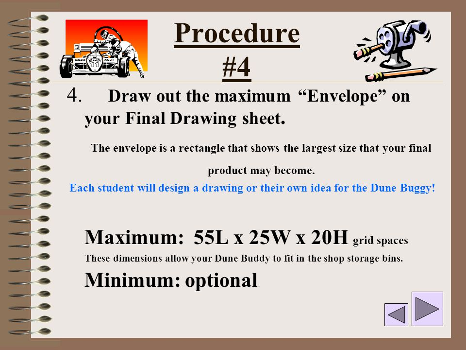 Procedure #4 4. Draw out the maximum Envelope on your Final Drawing sheet.