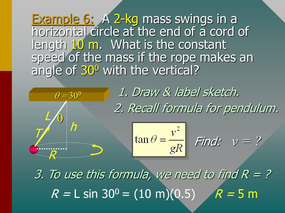 2. Recall formula for pendulum.