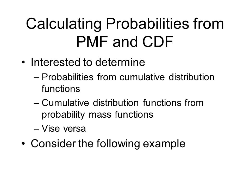 Calculating Probabilities from PMF and CDF