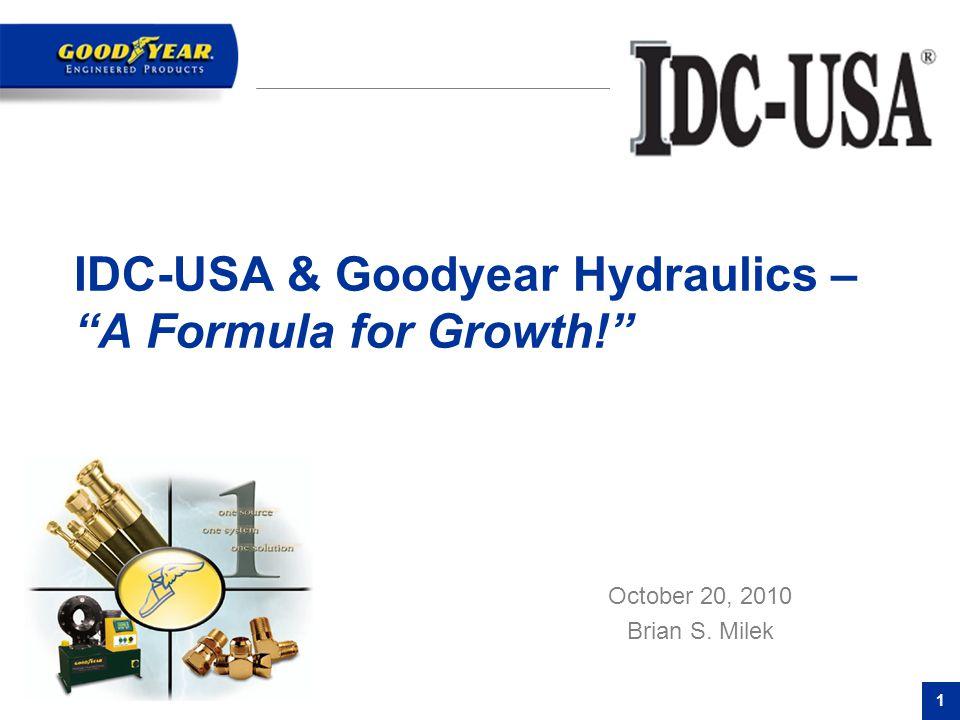 IDC-USA & Goodyear Hydraulics – A Formula for Growth!