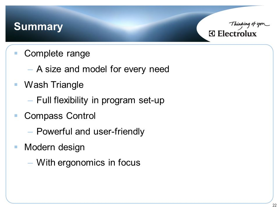 Summary Complete range A size and model for every need Wash Triangle