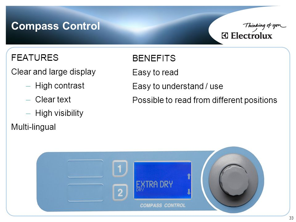 Compass Control FEATURES BENEFITS Clear and large display Easy to read