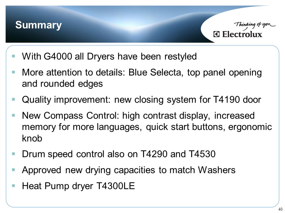 Summary With G4000 all Dryers have been restyled