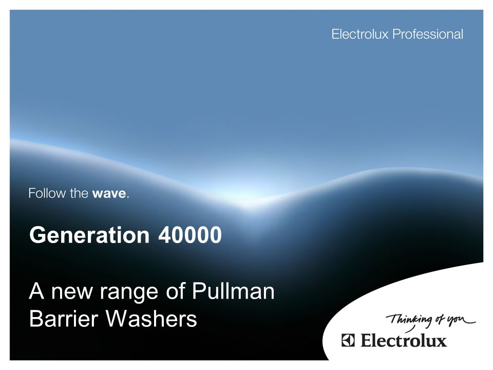 Generation 40000 A new range of Pullman Barrier Washers
