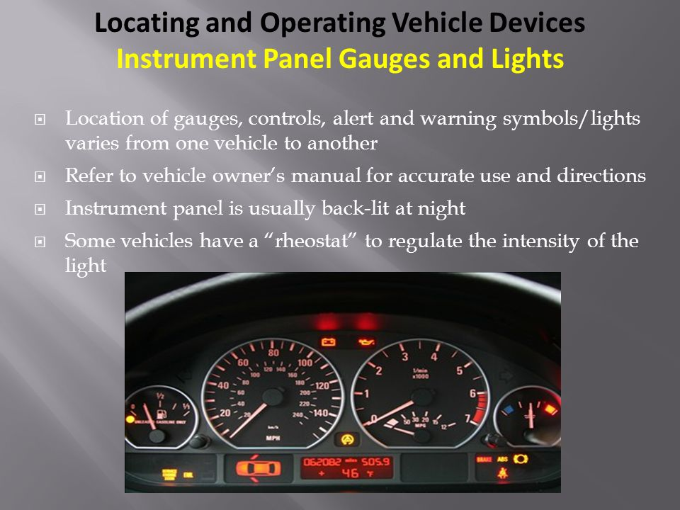 Locating and Operating Vehicle Devices Instrument Panel Gauges and Lights