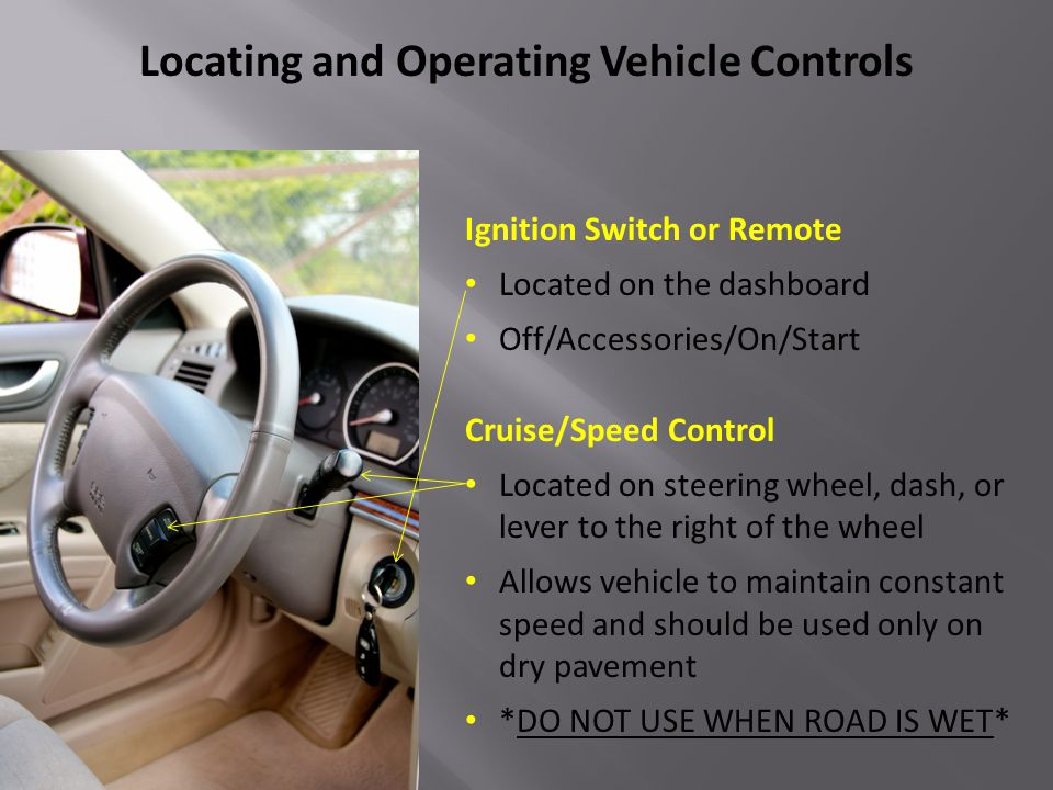 Locating and Operating Vehicle Controls