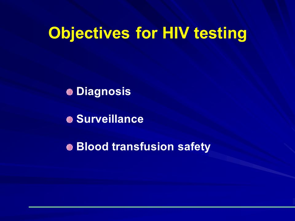 Objectives for HIV testing