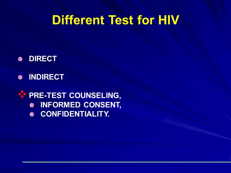 Different Test for HIV DIRECT INDIRECT PRE-TEST COUNSELING,