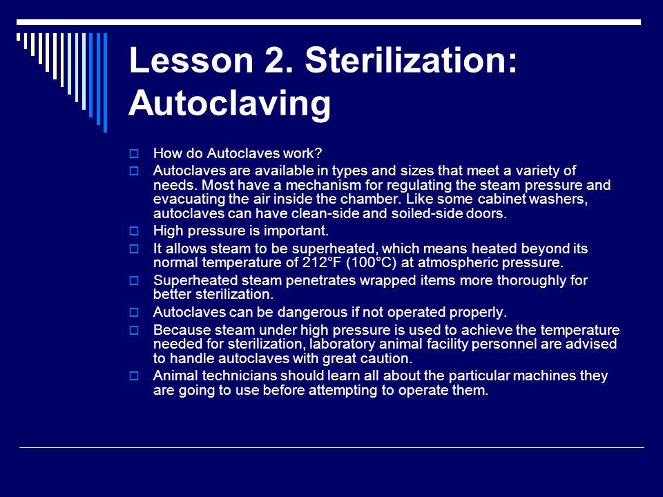 Lesson 2. Sterilization: Autoclaving