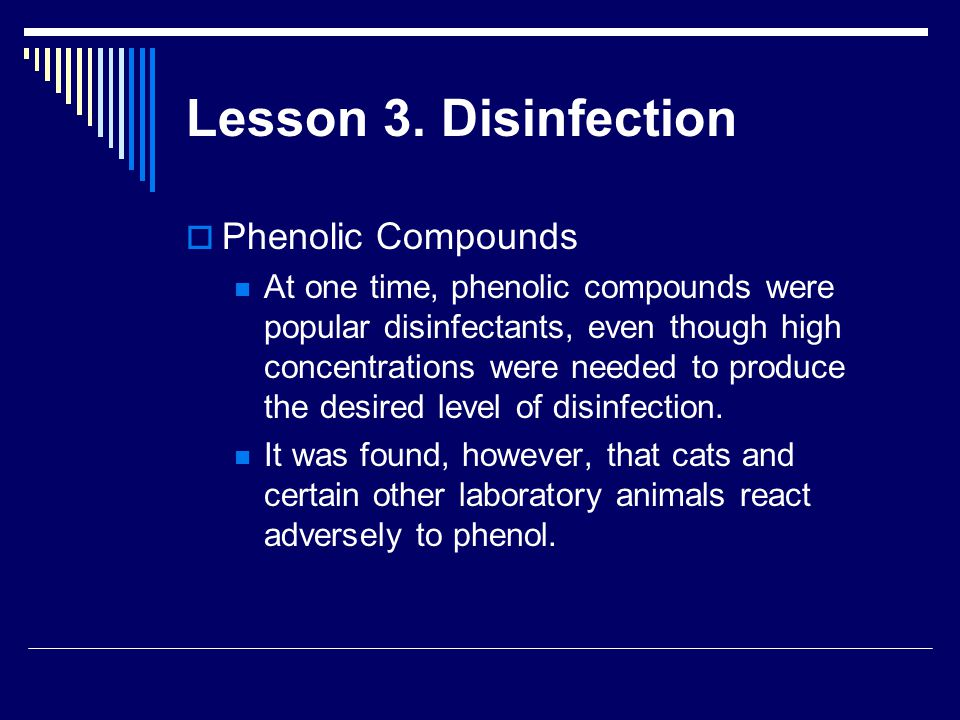 Lesson 3. Disinfection Phenolic Compounds