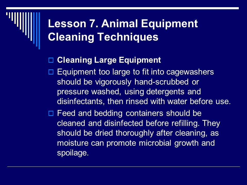 Lesson 7. Animal Equipment Cleaning Techniques