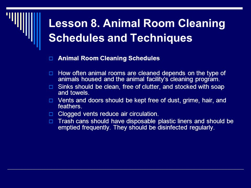 Lesson 8. Animal Room Cleaning Schedules and Techniques