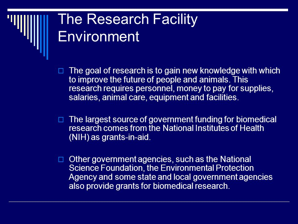 The Research Facility Environment
