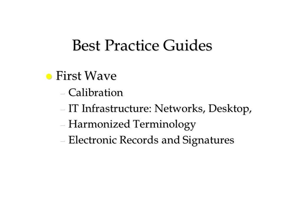 Best Practice Guides First Wave Calibration