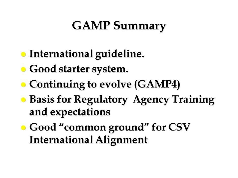 GAMP Summary International guideline. Good starter system.
