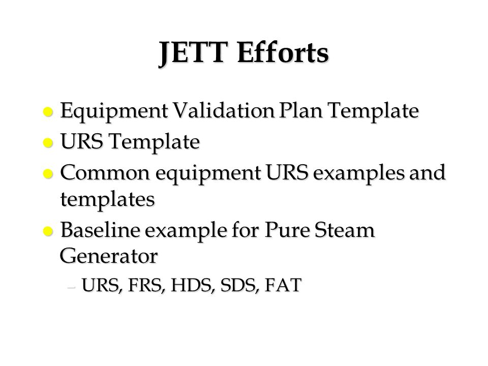 JETT Efforts Equipment Validation Plan Template URS Template