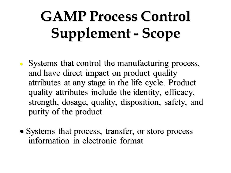 GAMP Process Control Supplement - Scope