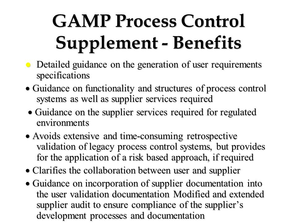 GAMP Process Control Supplement - Benefits
