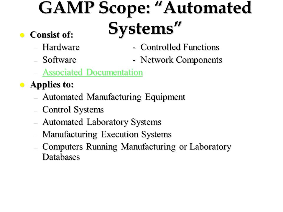 GAMP Scope: Automated Systems