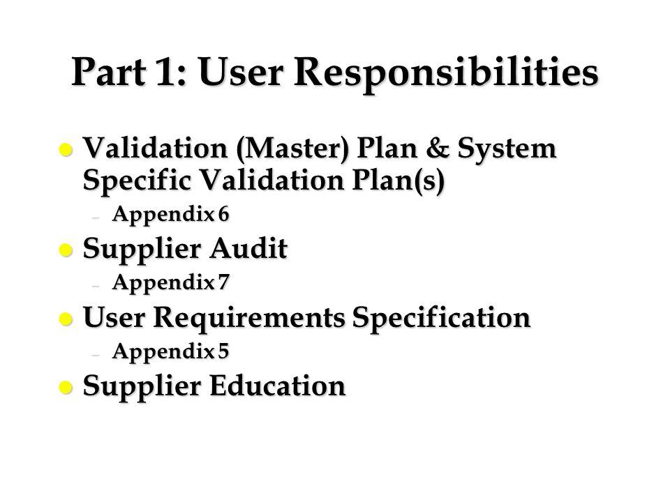 Part 1: User Responsibilities